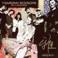 Miyavi - 7 Samurai Sessions, We're Kavki Boiz