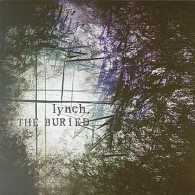 Lynch - The Buried