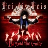 Moi Dix Mois - Beyond the Gate